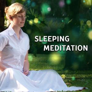 Sleeping Meditation – Calming Sounds for Meditation, Deep Sleep, Pure Relaxation, Sweet Lullabies