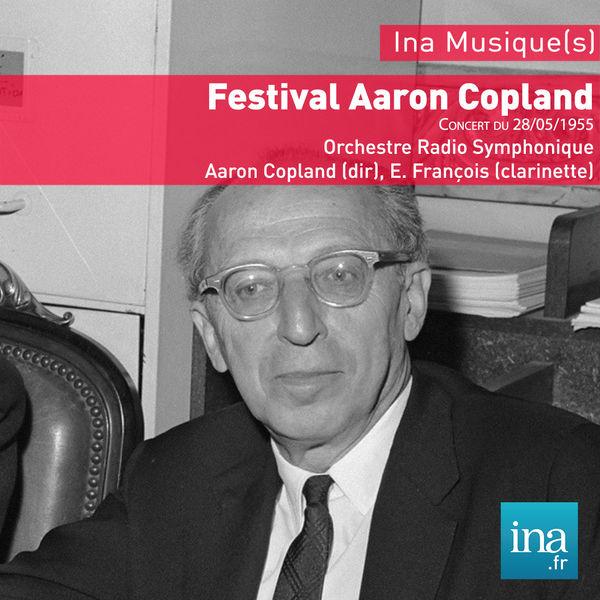 Aaron Copland - Festival Aaron Copland, Concert du 28/05/1955, Orchestre Radio Symphonique, Aaron Copland (dir), E. François (clarinette)