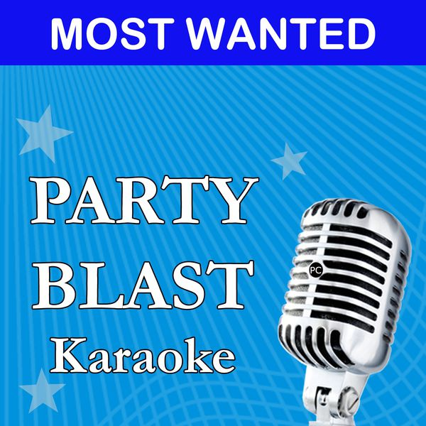 Party Blast - Party Blast Most Wanted