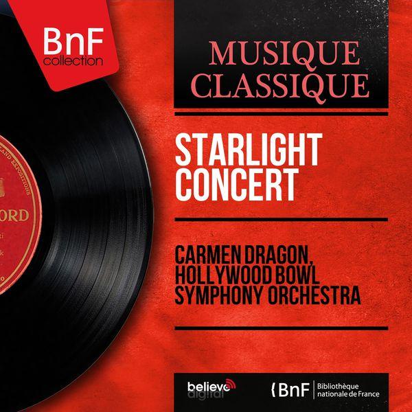 Carmen Dragon - Starlight Concert (Orchestral Version, Mono Version)