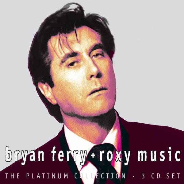 Bryan Ferry - Platinum Collection