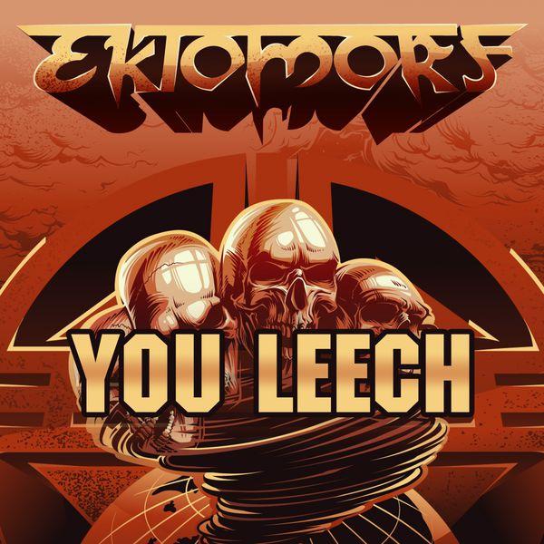 You Leech (Live at Wacken 2016) | Ektomorf – Download and