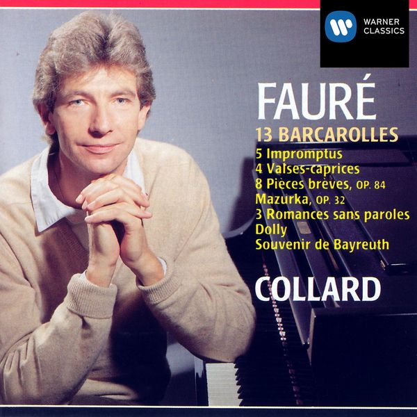 Jean-Philippe Collard - faure oeuvres pour piano