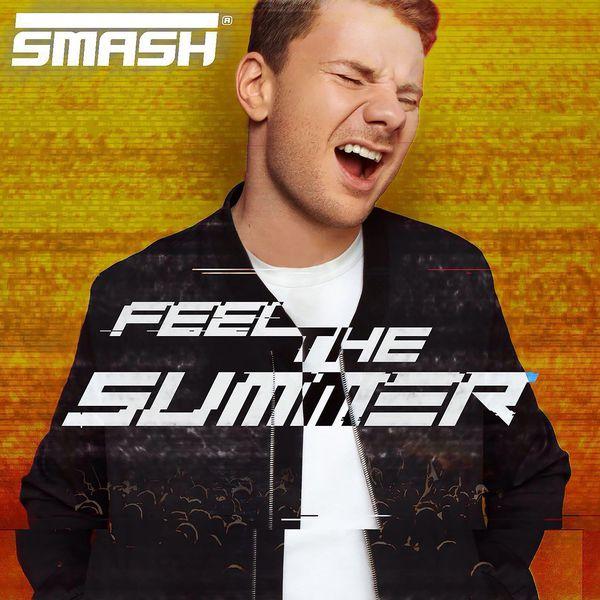 Smash - Feel the Summer