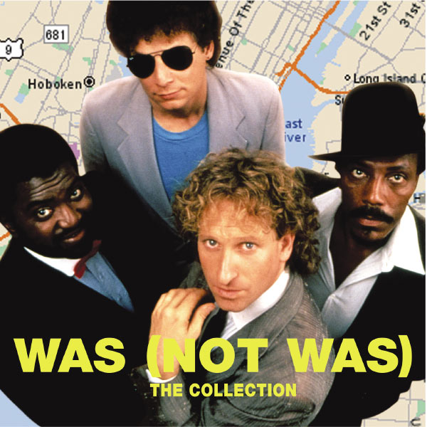 Was [Not Was] - The Collection