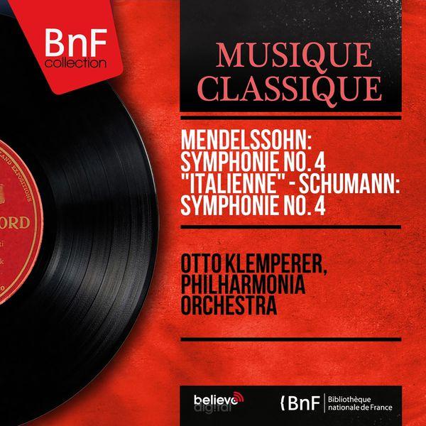 """Otto Klemperer - Mendelssohn: Symphonie No. 4 """"Italienne"""" - Schumann: Symphonie No. 4 (Mono Version)"""