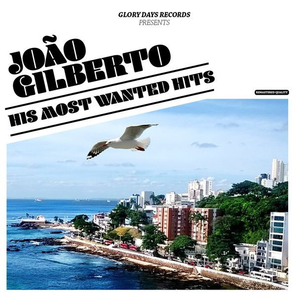 João Gilberto - His Most Wanted Hits