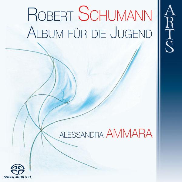 Robert Schumann - Schumann - Album für die Jugend (Album for the Youth)