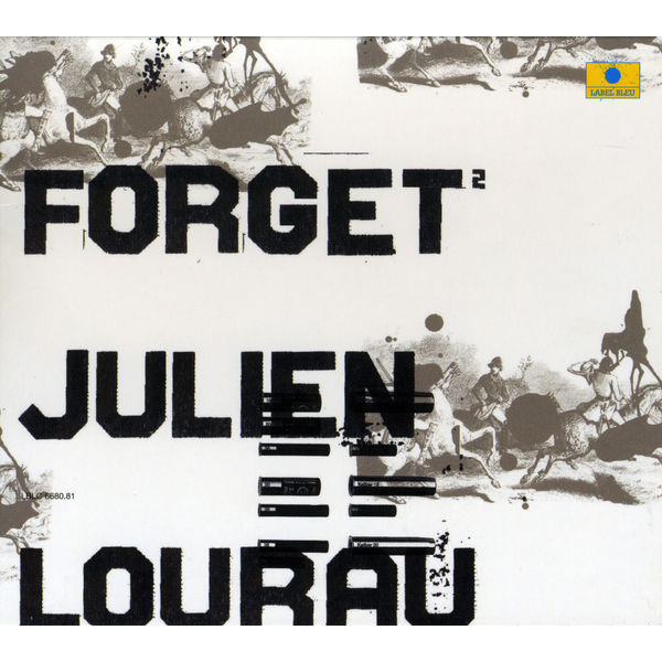 Julien Lourau - Forget 2