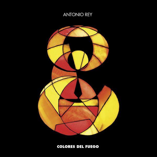 Antonio Rey - Colores Del Fuego