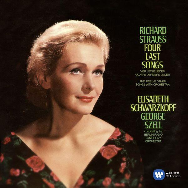 Elisabeth Schwarzkopf - R. Strauss: Vier letzte Lieder & Orchestral Lieder