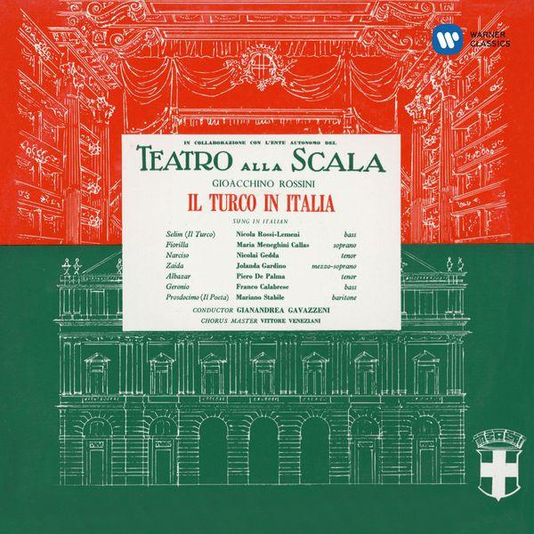 Maria Callas - Gioachino Rossini : Il Turco in Italia (1954) - Callas Remastered
