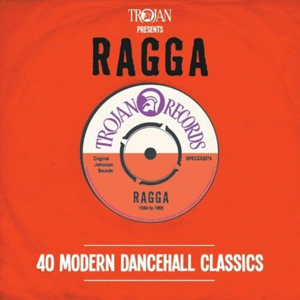 Various Artists - Trojan Presents Ragga