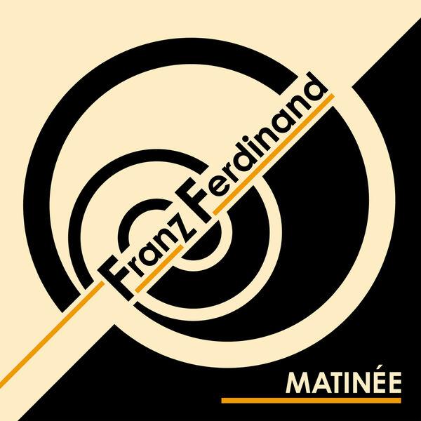 Franz Ferdinand - Matinée - Single