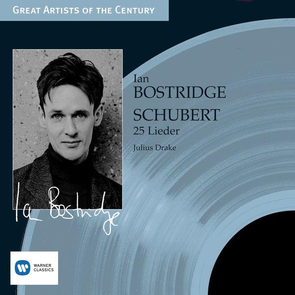 Ian Bostridge - Schubert: 25 Lieder