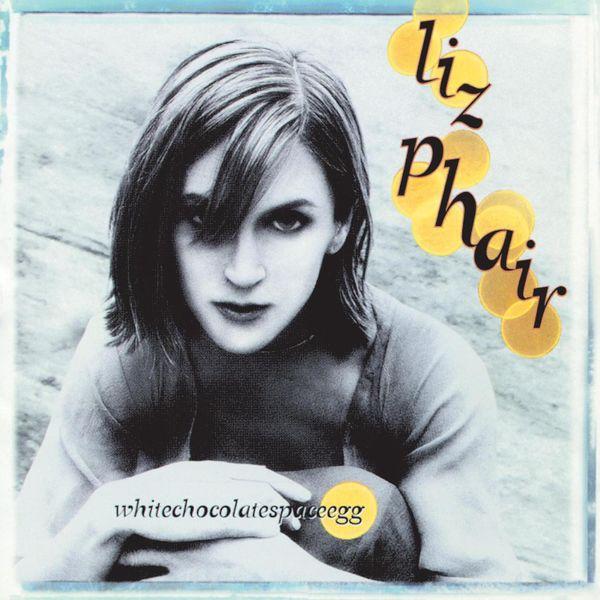 Liz Phair - Whitechocolatespaceegg
