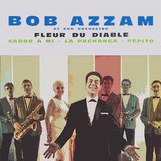 Les Annees Barclay | Bob Azzam - Télécharger et écouter l'album