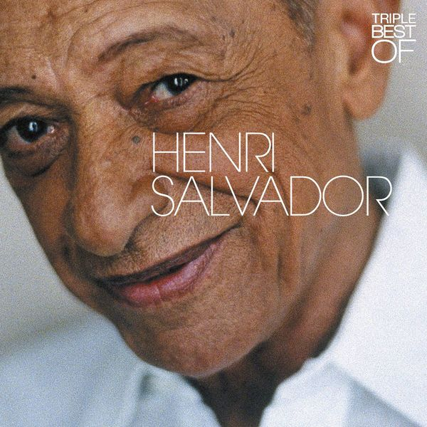 Henri Salvador - Triple Best Of