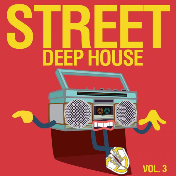 Street deep house vol 3 various artists t l charger for Deep house bands