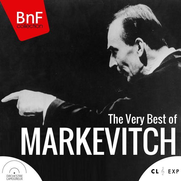 Igor Markevitch - The Very Best of Igor Markevitch