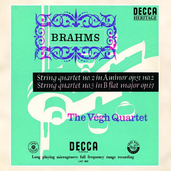 Végh Quartet - Brahms: String Quartets Nos.2 & 3