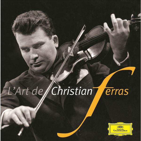 Christian Ferras - L'Art de Christian Ferras