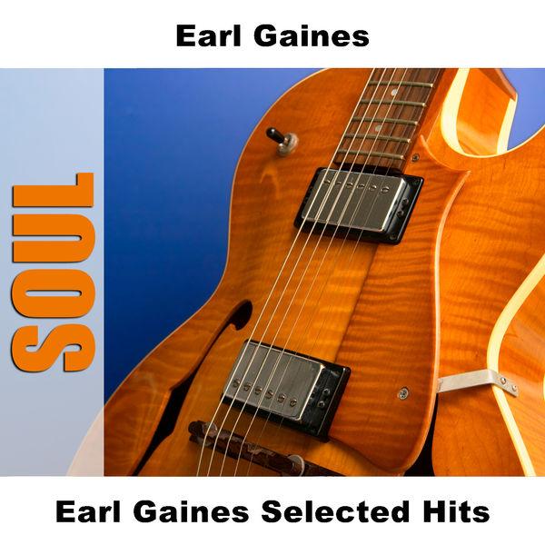 Earl Gaines - Earl Gaines Selected Hits