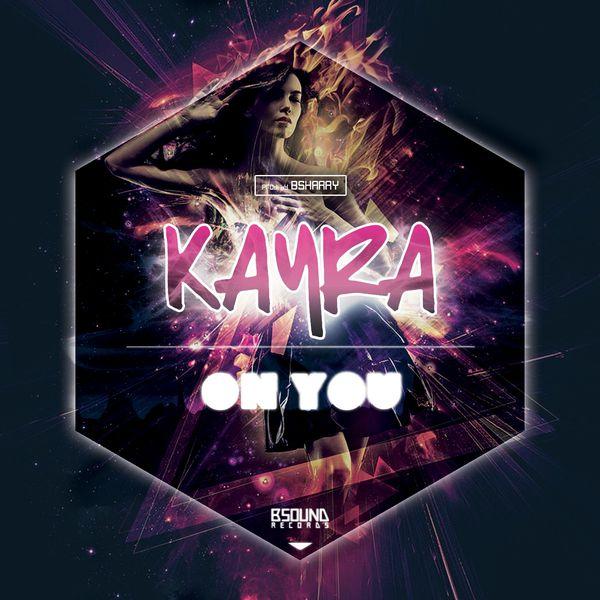 Kayra - On You
