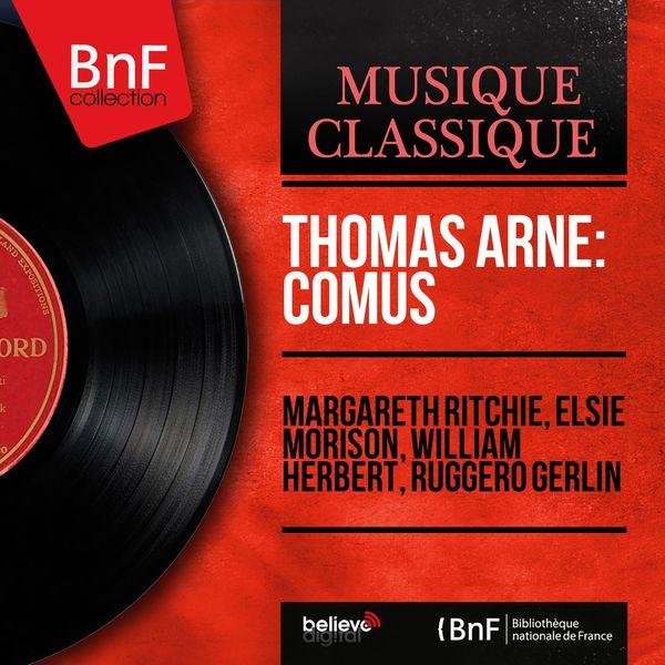 Margareth Ritchie - Thomas Arne: Comus (Mono Version)