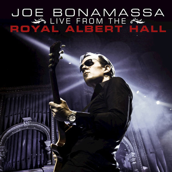 Joe Bonamassa - Joe Bonamassa Live from the Royal Albert Hall