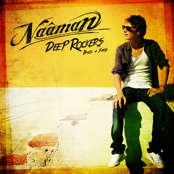 Naâman - Deep Rockers (Back a Yard)