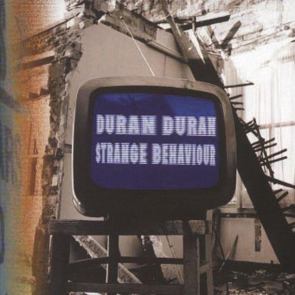 Duran Duran - Strange Behavior