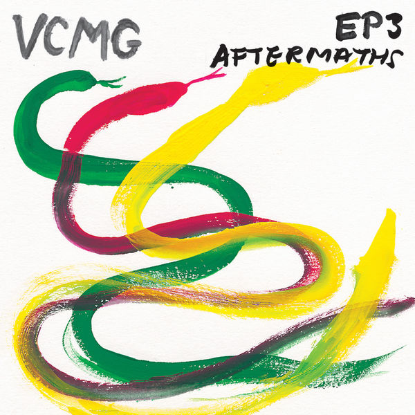 VCMG - EP3 / Aftermaths