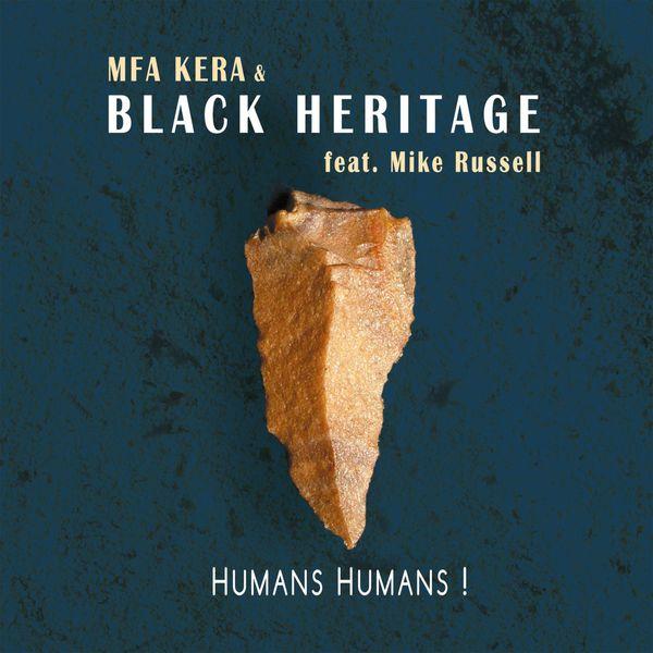 "MFA KERA - Mfa Kera ""Humans Humans!"""