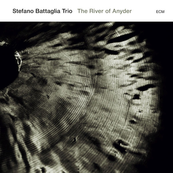 Stefano Battaglia - The River Of Anyder