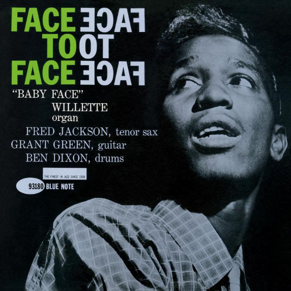 Baby Face Willette - Face To Face  (Rudy Van Gelder Edition)