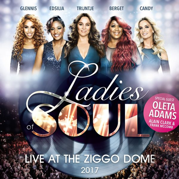live at the ziggodome 2017 ladies of soul t l charger. Black Bedroom Furniture Sets. Home Design Ideas