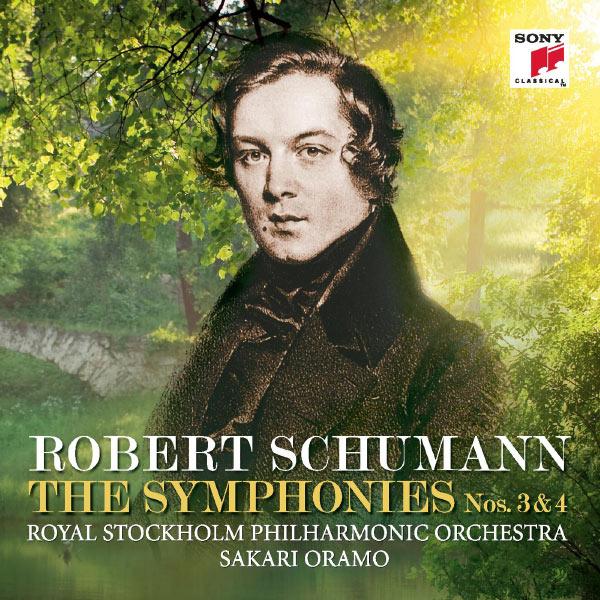 Sakari Oramo - Schumann: Symphonies Nos. 3 & 4