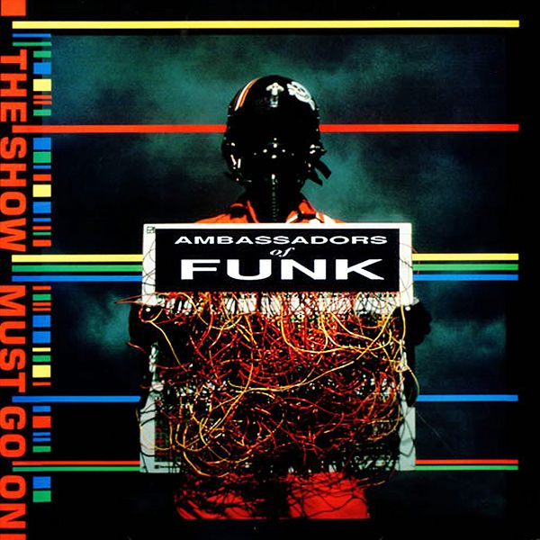 Ambassadors Of Funk - The Show Music Go On