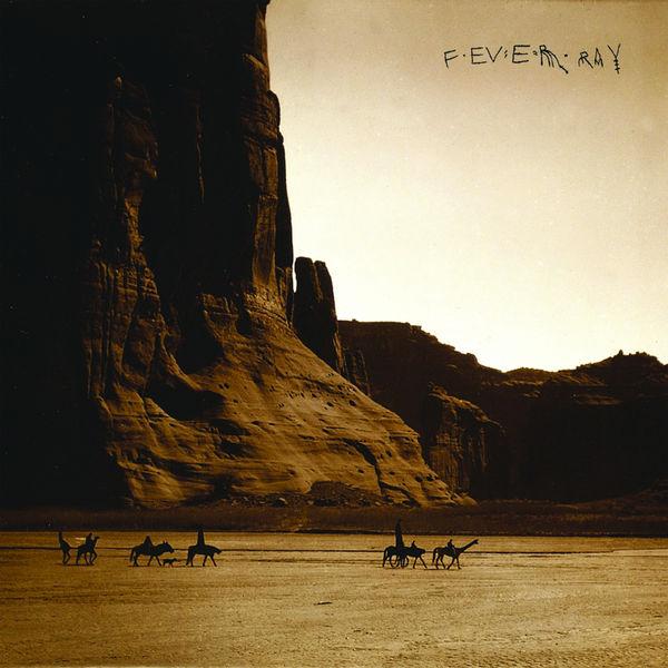 Fever Ray|Mercy Street