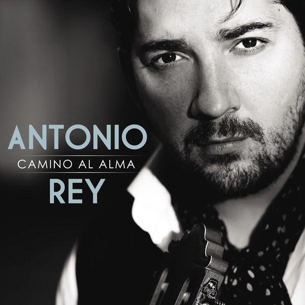 Antonio Rey - Camino Al Alma