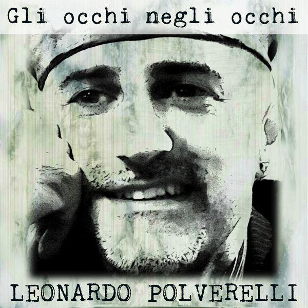 Leonardo Polverelli - Gli occhi negli occhi