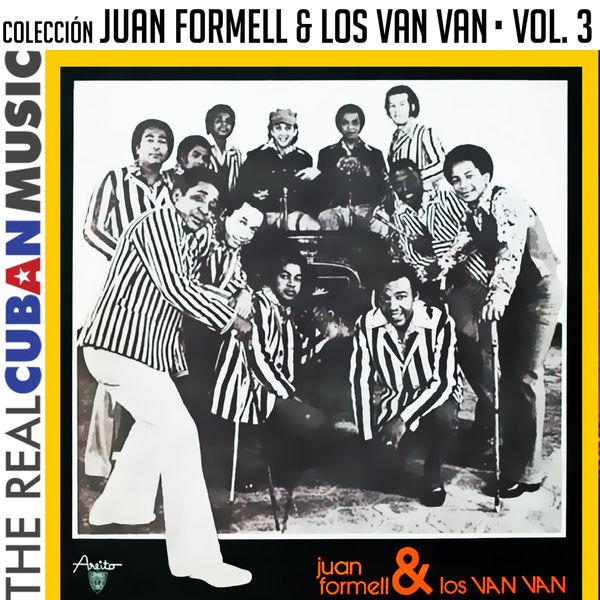 Juan Formell - Colección Juan Formell y Los Van Van, Vol. III (Remasterizado)