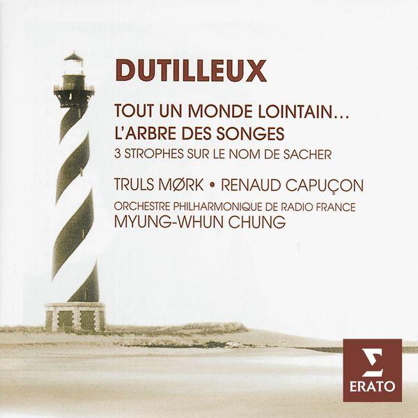 Truls Mørk/Renaud Capuçon/Orchestre Philharmonique de Radio France/Myung-Whun Chung|Dutilleux: Tout un monde lointain, L'Arbre des Songes