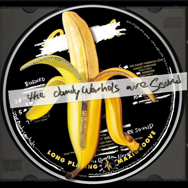 The Dandy Warhols  The Dandy Warhols Are Sound