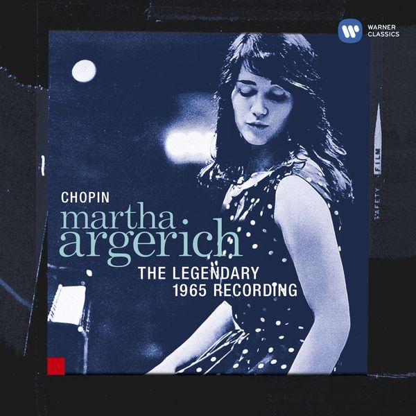 Martha Argerich - Chopin: The Legendary 1965 Recording