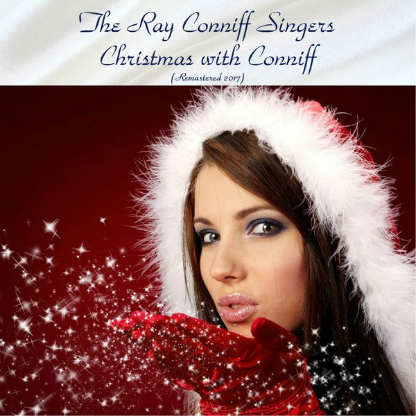 the ray conniff singers christmas with conniff remastered 2017 - Ray Conniff Christmas