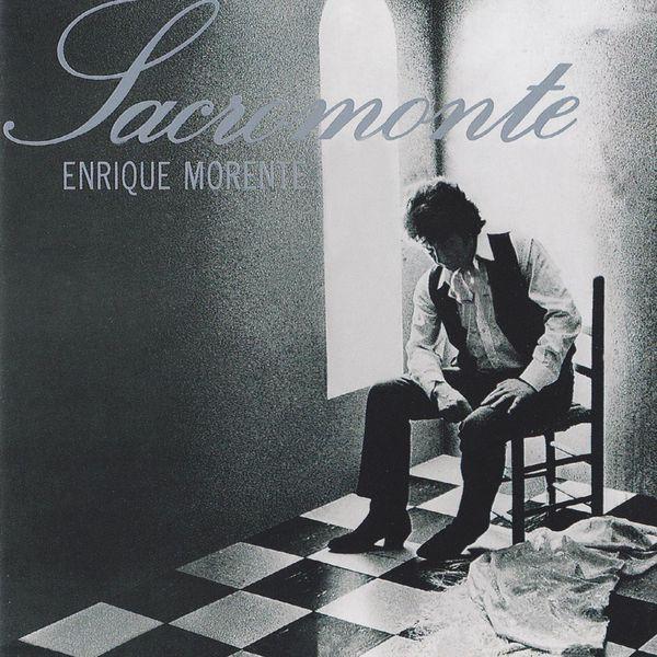 Enrique Morente - Sacromonte