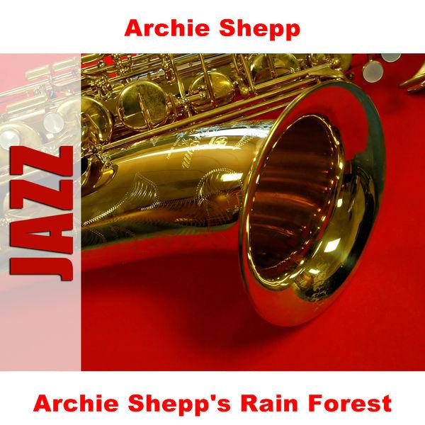 Archie Shepp - Archie Shepp's Rain Forest