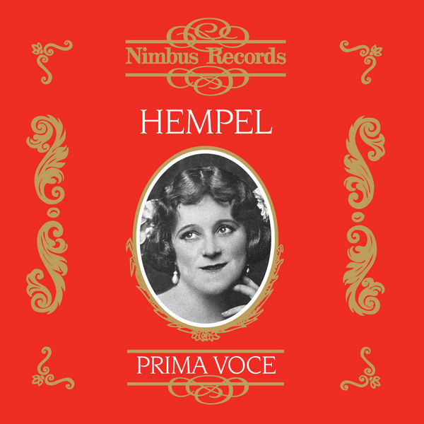 Frieda Hempel - Freida Hempel (Recorded 1910 - 1935)